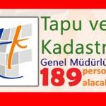 Tapu ve Kadastro Genel Müdürlüğü 189 Personel Alacak